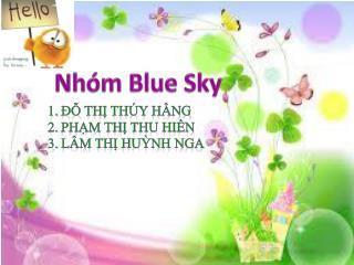 Nhóm  Blue Sky