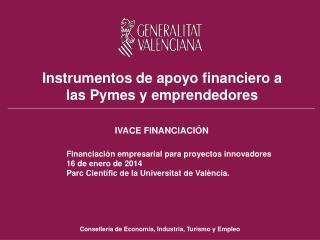Instrumentos de apoyo financiero a las Pymes y emprendedores