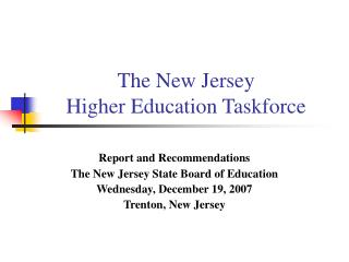 The New Jersey  Higher Education Taskforce