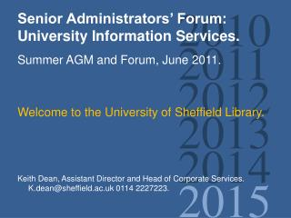 Senior Administrators' Forum: University Information Services.