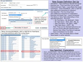 New Scope Definition Set Up Description – Type anything to describe the Scope