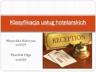 Klasyfikacja usług hotelarskich