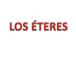 LOS ÉTERES