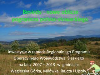 Beskidy - nowe oblicze pogranicza polsko-słowackiego