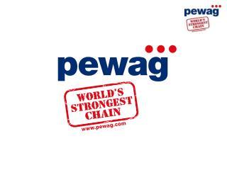 Качественные характеристики цепей  PEWAG