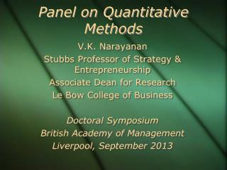 Panel on Quantitative Methods