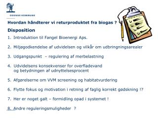 Disposition Introduktion til Fangel Bioenergi  Aps .