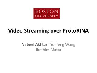 Video Streaming over  ProtoRINA