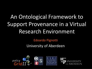 An Ontological Framework to Support Provenance in a Virtual Research Environment