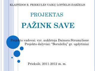 KLAIP ĖDOS R. PRIEKULĖS VAIKŲ LOPŠELIS-DARŽELIS