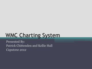 WMC Charting System