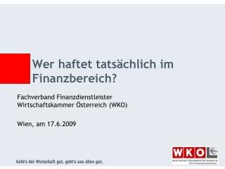 Wer haftet tats�chlich im Finanzbereich?
