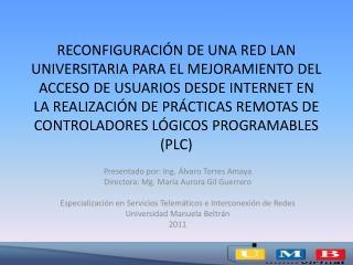 Presentado por: Ing. Álvaro Torres Amaya Directora: Mg. María Aurora Gil Guerrero