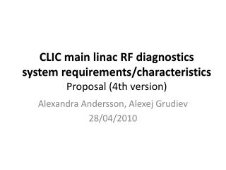CLIC main  linac RF diagnostics  system requirements/characteristics Proposal (4th version)
