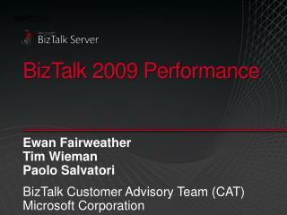 BizTalk 2009 Performance