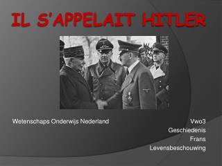 Il s�appelait Hitler