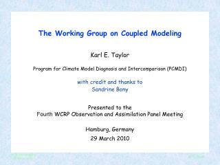 The Working Group on Coupled Modeling