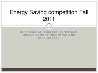 Energy Saving competition Fall 2011