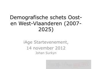 Demografische schets Oost- en West-Vlaanderen (2007-2025)