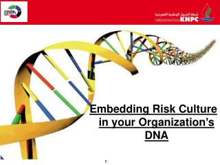 Embedding Risk Culture in your Organization�s DNA