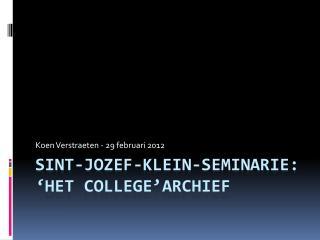 Sint-jozef-klein-seminarie: 'het College'archief