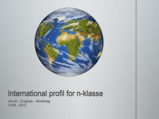International profil for n-klasse