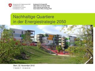 Nachhaltige Quartiere in der Energiestrategie 2050