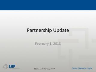 Partnership Update