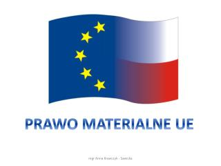 PRAWO MATERIALNE UE