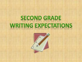 Second Grade Writing expectations