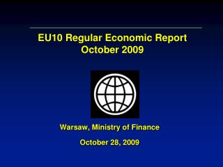 Warsaw, Ministry of Finance October 28,  2009