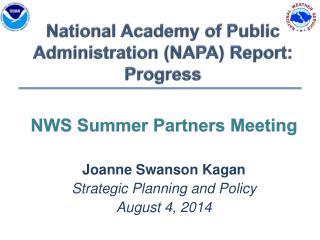 National Academy of Public Administration (NAPA ) Report:   Progress