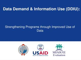 Data Demand  Information Use DDIU: