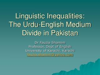 Linguistic Inequalities: The Urdu-English Medium Divide in Pakistan
