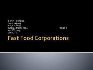 Fast Food Corporations