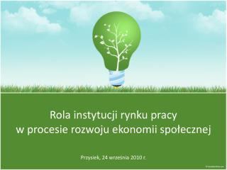 Rola instytucji rynku pracy  w procesie rozwoju ekonomii społecznej
