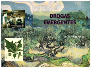 DROGAS EMERGENTES