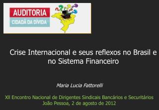 Maria Lucia Fattorelli Xll  Encontro Nacional de Dirigentes Sindicais Bancários e Securitários
