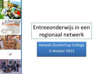 Entreeonderwijs in een regionaal netwerk