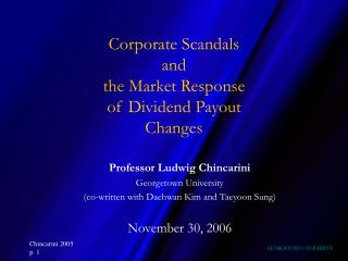 Corporate Scandals  and  the Market Response of Dividend Payout  Changes