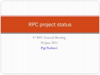 RPC project status