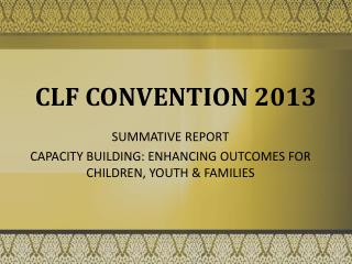 CLF CONVENTION 2013