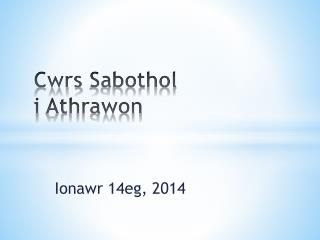 Cwrs Sabothol i Athrawon