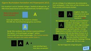 Eigene Buchstaben herstellen mit  Powerpoint  2013.