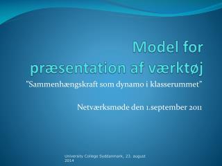 Model for  præsentation af værktøj
