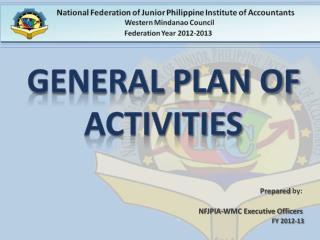 General plan of activities