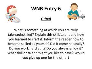 WNB Entry 6