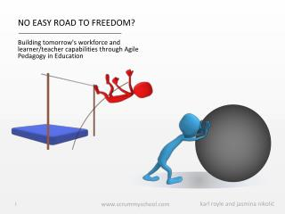NO EASY ROAD TO FREEDOM?