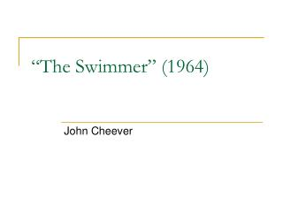 """The Swimmer"" (1964)"