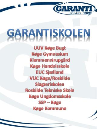 UUV Køge Bugt Køge Gymnasium Klemmenstrupgård Køge Handelsskole EUC Sjælland VUC Køge/Roskilde